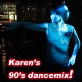Karen's 90's dance mix