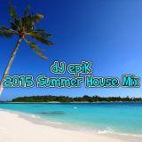 dJ epiK - 2015 Summer House Mix