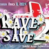 Maromi- Rave to Save