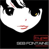 Seb Fontaine - Type Vol. 1 (Disc 1) (2004)