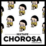 CHOROSA - Mixtape