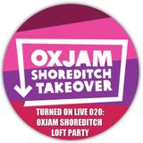Turned On Live 020: Oxjam Shoreditch Loft Party