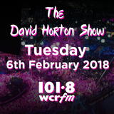 The David Horton Show - Tuesday 6th February 2018