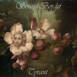 SoundBorder145 - Tyrant