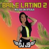 DJ J9 - Baile Latino 2