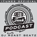 Ghetto Funk Podcast mix