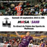 MNE Sport: MHSA vs. SAHB en direct du Palais des Sports de Mulhouse - 19 septembre 2015