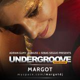 Undergroove Radio Show - w/guest Margot (August 2011)