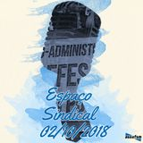 Espaço Sindical - 02 de outubro de 2018