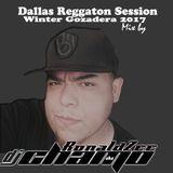 Dallas Reggaeton Session - Winter Gozadera 2017