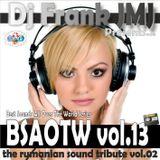 Dj Frank JMJ - BSAOTW vol.13 (the rumanian sound tribute vol.02)