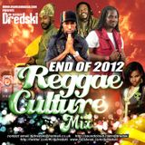 Dj Dredski - End of 2012 Reggae Cultutre Mix