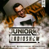 JUNIORK RADIO SHOW Ep.#053