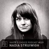 Invite's Choice Podcast 329 - Nadia Struiwigh