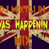 Dj Mixtli [VAS HAPPENIN] Mix 2013