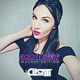DJ Clariti - Booti Drop, Mashup Edition