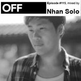 OFF Recordings Podcast Episode #115, mixed by Nhan Solo
