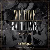 #WeLoveSaturdays (Live at Sidebar)