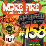 More Fire Radio Show #158 Week of Dec16th 2017 with Crossfire from Unity Sound