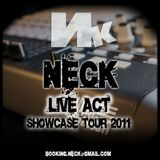 NECK - LIVE ACT 2011/2012 Showcase