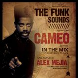Tribute to Cameo in the mix - Dj Alex Mejia