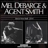 Mel Debarge & Agent Smith - Live at Avenue NYC