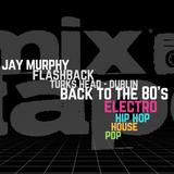 Back to the 80's @ Turks Head - Jay Murphy