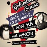 Ade Kanon @ NICHTLEISE Geburtstagssause (09.05.2015 - Coco Schmitz, Cologne)