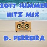 D. FERREIRA'S 2017 SUMMER HITZ MIX