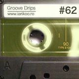 Groove Drips episode 62