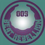 BeatRebellion Podcast 009