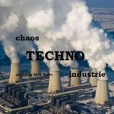 Chaos TECHNO Industry - mixed by Alex Nolte
