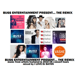 I LOVE DJ BATON - BUGS ENTERTAINMENT PRESENT THE REMIX US TOURS 2018