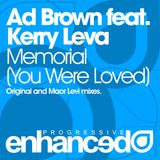 Ad Brown Feat. Kerry Leva - Memorial (You Were Loved) (Maor Levi Club Mix)