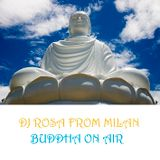 DJ Rosa from Milan - Buddha On Air