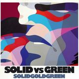 Solid vs Green - Solid Gold Green Promo Mix By Lamont