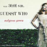Gues(s)t Who #7 | Nalyssa Green, Indie Pop - Rock, Post Punk, Folk Artist | 30/01/13