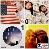 #BestOf2013 #ZoneOneRadio - Part 1 feat. @NileRodgers @hervespace @LondonGigGuide @JLuxfordFilm - @z