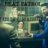 Beat Patrol Mashup Mix!