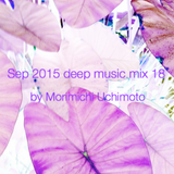 Sep 2015 deep music mix 18
