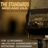DJ HANS - THE STANDARDS MIX - NEW AND OLD ( RATPACK _ HC JR _ BUBLE _ ELVIS _FITZ  AND MORE