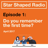 Episode 1 - Do you remember the first time? (April 2017)