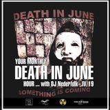 Radio & Podcast : DJ Nederfolk : Your monthly DEATH IN JUNE hour 04/2019