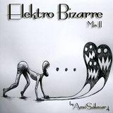 Elektro Bizarre Mix II (by AmoSalazar)