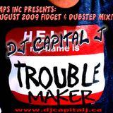 DJ CAPITAL J – TROUBLE MAKER! [Fidget & Dubstep]
