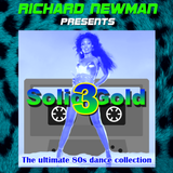 Richard Newman Presents Solid Gold 3