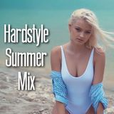 Summer Of Hardstyle 2018  Best Remixes & Popular Songs