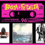 23/4/2015 - Bassa Fedeltà con interviste a Mellow Mood, Amycanbe, Bronson