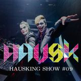HAUSKING SHOW #09 (Bad Boy Pierrot Live-set) @ Club Octagon