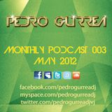 Pedro Gurrea Monthly Podcast 003 - May 2012